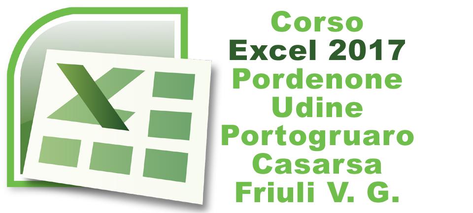 Corso Excel 2017 a Pordenone, Udine, Portogruaro e Casarsa della Delizia. Iscrizioni individuali aperte